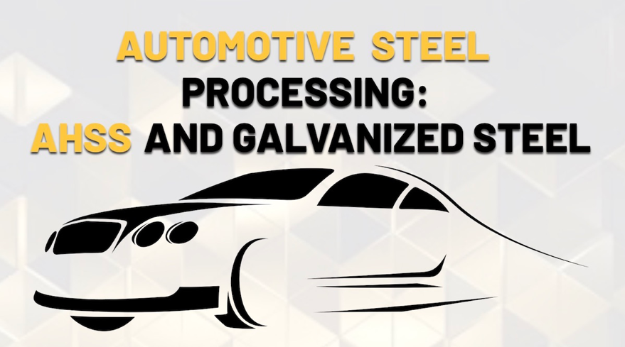 "Graphic image of a car silhouette with the words ""Automotive Steel Processing: AHSS and Galvanized Steel"" set above the car image."